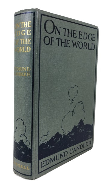 On the Edge of the World. Edmund Candler.