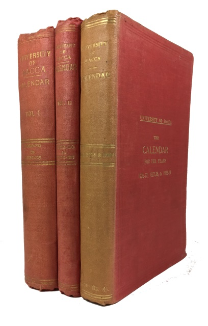 Calendars for the Years 1926-27 through 1934-35. [Three Volumes].; Includes: (1) Calendar for the Years 1926-27, 1927-28 & 1928-29; and (2 & 3) Calendar for the Years 1929-30, 1930-31, 1931-32, 1932-33, 1933-34 and 1934-35. Pakistan Dacca, City. University.