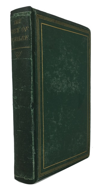 The Voice of Jubilee: A Narrative of the Baptist Mission, Jamaica, from Its Commencement; with Biographical Notices of Its Fathers and Founders. John W. Dendy J. M. Phillippo Clark, and.