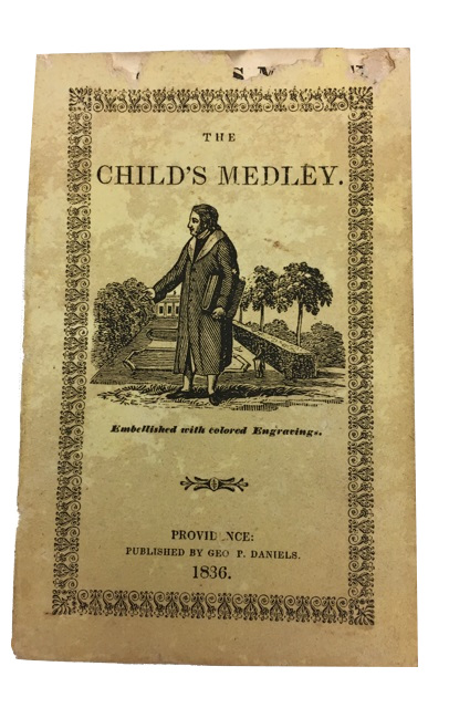 The Child's Medley. Embellished with Colored Engravings. [cover title]