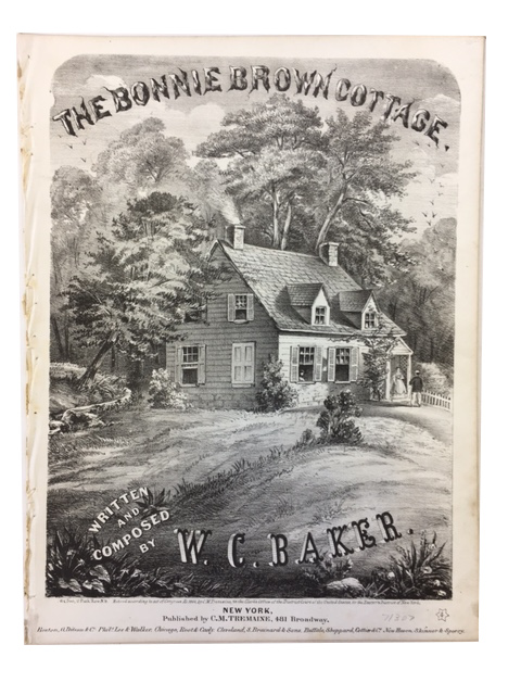 The Bonnie Brown Cottage. W. C. Baker, words, music.