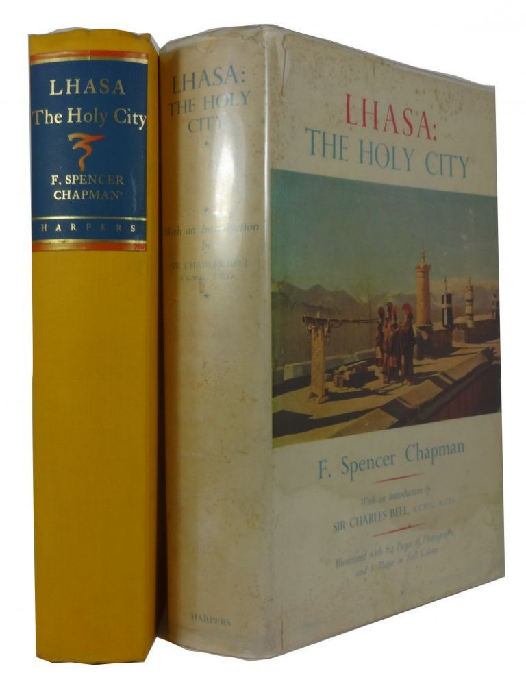 Lhasa: The Holy City. F. Spencer Chapman.