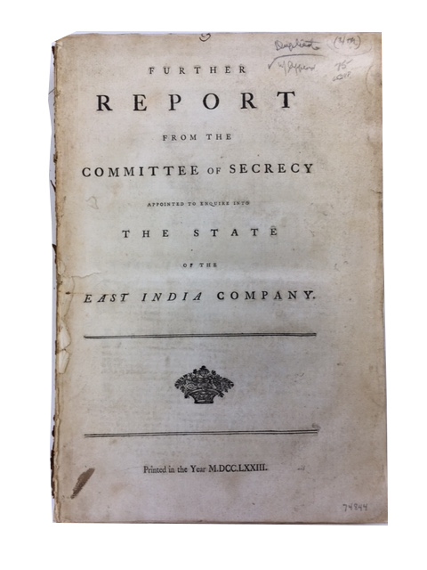Further Report [4th] from the Committee of Secrecy appointed to Enquire into the State of the East India Company. Great Britain. Parliament. House of Commons.