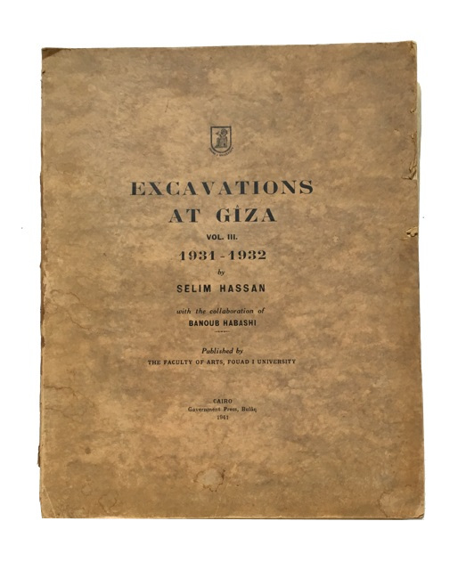 Excavations at Giza. Vol. III. 1931-1932. Selim Hassan, with the collaboration of Banoub Habashi.