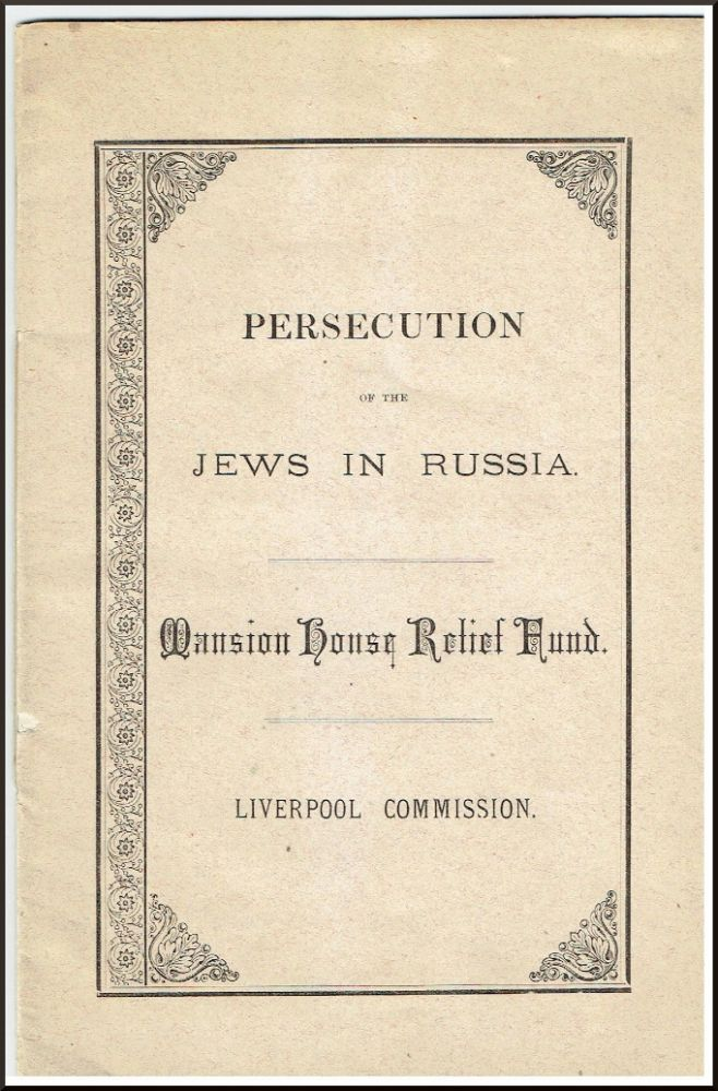 Persecution of the Jews in Russia. Mission House Relief Fund. Liverpool Commission