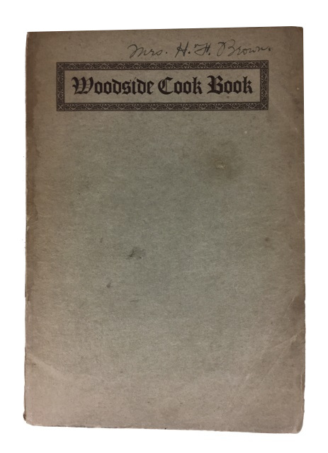 Woodside Cook Book. Frank Wallace Patch.