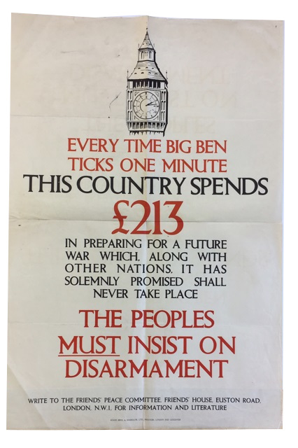 Every Time Big Ben Ticks One Minute This Country Spends [pound sign]213 in Preparing for a Futuire War Which, along with Other Nations, It Has Solemnly Promised Shall Never Take Place. The Peoples Must Insist on Disarmament. Friends' Peace Committee.