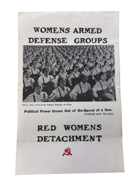 Womens Armed Defense Groups. Militant militia Women of the People's Republic of China. Political power Grows Out of the Barrel of a Gun. Comrade Mao Tse-Tung. Red Womens Detachment