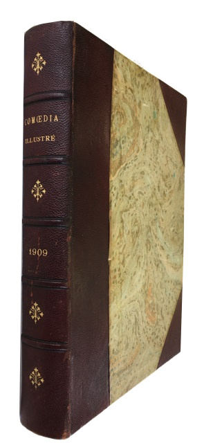 Comoedia Illustre. Bound Volume for 1909 containing all 24 semi-monthly issues (1er Annee, Nos. 1-18 and 2e Annee, Nos. 1-6).