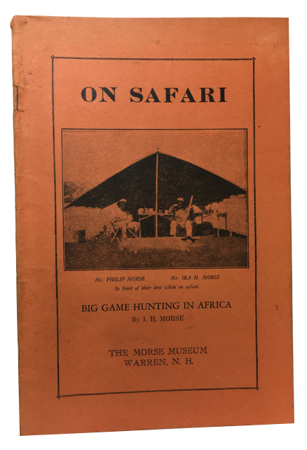 On Safari: Big Game Hunting in Africa. Morse, ra, erbert.