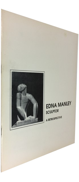 Edna Manley Sculptor: A Restrospective: The National Gallery of Jamaica and the Edna Manley Foundation at the National Gallery May 30th - October 27th 1990