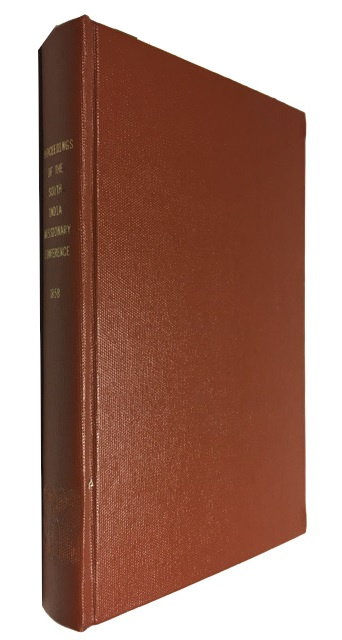 Proceedings of the South-India Missionary Conference, Held at Ootacamund, April 19th - May 5th 1858. South India Missionary Conference.