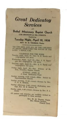 Great Dedicatoy [sic] Services ... Tuesday Night, April 19, 1938. Bethel Missionary Baptist Church.
