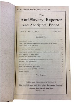 The Anti-Slavery Reporter and Aborigines' Friend, [Series 5] Vols. 19-24 (Apr. 1929 through Jan....