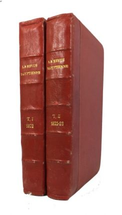 La Revue Egyptienne. Two bound volumes containing 37 issues including: Vols. 1, Nos. 1-17, 19;...