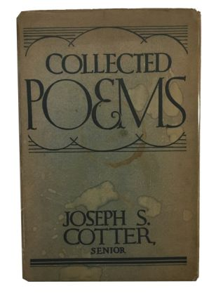 Collected Poems. Joseph Seamon Cotter