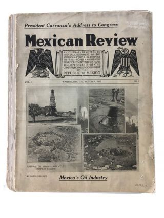 The Mexican Review, 10 Issues: Vol. II, Nos. 1, 2, 3, 5, 6, 7, 8, 9, 10/11, 12/13 (Oct., 1917 -...