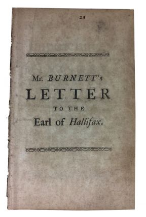 The Necessity of Impeaching the Late Ministry. In a Letter to the Earl of Hallifax. Thomas Burnett