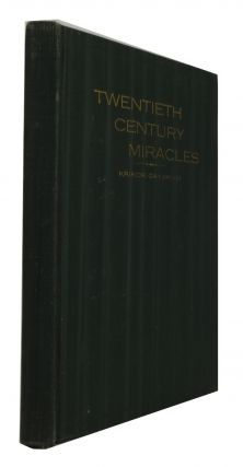 Part I: A Modern Christian of Antioch. Part II: Twentieth Century Miracles. Krikor Gayjikian