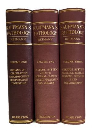 Pathology for Students and Practitioners. [Complete three volume set]. Edward Kaufmann