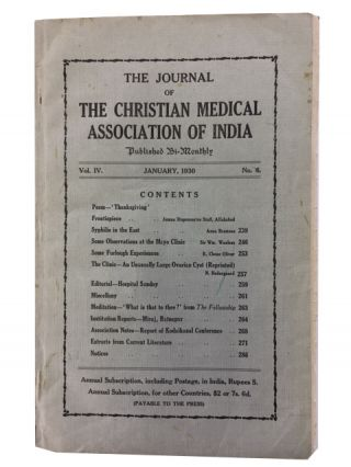 Journal of the Christian Medical Association of India. Three issues: Vol. IV, No. 6 (January, 1930); Vol. V, No. 1 (March 1930); and Vol. XI, No. 3 May 1936)
