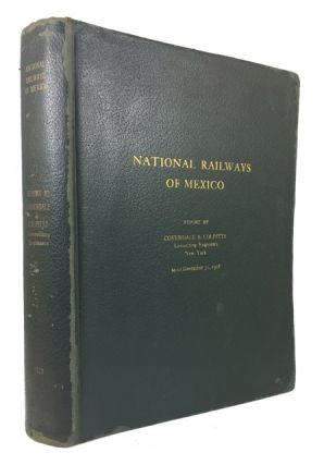 National Railways of Mexico; Report to the International Commttee of Bankers on Mexico. Coverdale, Consulting Engineers Colpitts.