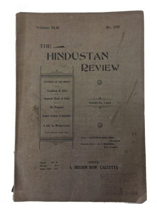 Hindustan Review. 28 issues dated between 1921 and 1929.; Includes: Vol. XLIII, Nos. 258-261; Vol. XLIV, Nos. 262-263 (misnumbered as 362) & 265-267; Vol. XLV, Nos. 268-273; Vol. XLVI, Nos. 274-276; Vol. XLVII, No. 277; Vol. L, Nos. 290, 292 and 293; Vol. LI, Nos. 294-298; and Vol. LII, No. 290