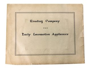 Reading Company. Early Locomotive Appliances