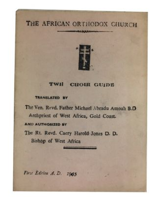 Twii Choir Guide. African Orthodox Church