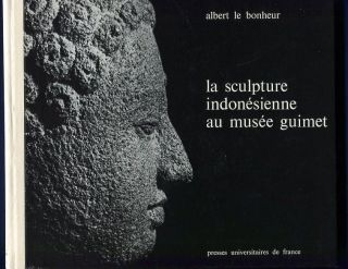 Sculpture Indonesienne au Musee Guimet: Catalogue et Etude Iconographique