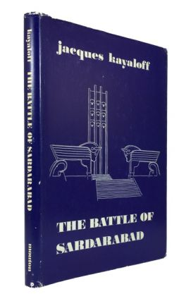 The Battle of Sardarabad. Jacques Kayaloff