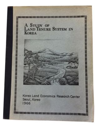 A Study of the Land Tenure System in Korea