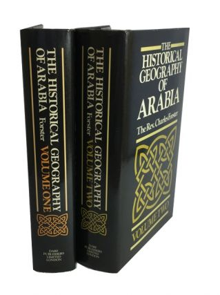 The Historical Geography of Arabia; or, the Patriarchal Evidences of Revealed Religion. Charles...