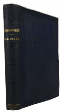 Peloponnesus: Notes of Study and Travel. William George Clark.