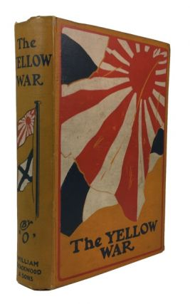 "The Yellow War, by ""O"" Lionel James"
