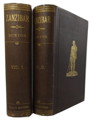 Zanzibar; City, Island, and Coast. Richard Francis Burton.