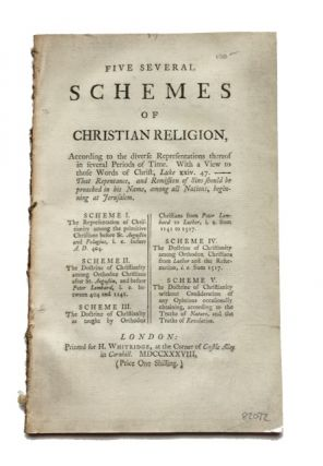 Five Several Schemes of Christian Religion, according to the Diverse Representations Thereof in...