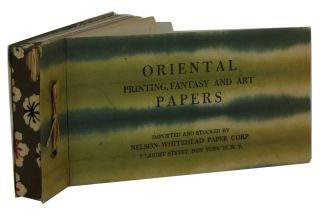 Oriental Printing, Fantasy and Art Papers: Imported and Stocked by Nelson-Whitehead Paper Corp....