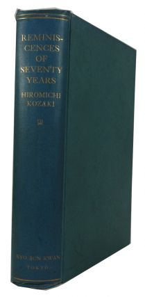 Reminiscences of Seventy Years: The Autobiography of a Japanese Pastor. Kozaki Hiromichi.