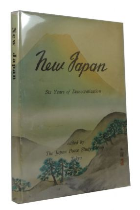 New Japan: Six Years of Democratization. N. Ito