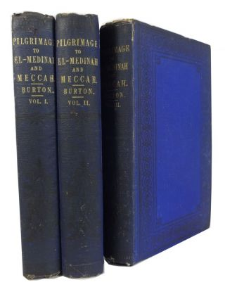 Personal Narrative of a Pilgrimage to El Medinah and Meccah. [1st ed.] [3 volumes]. Richard...