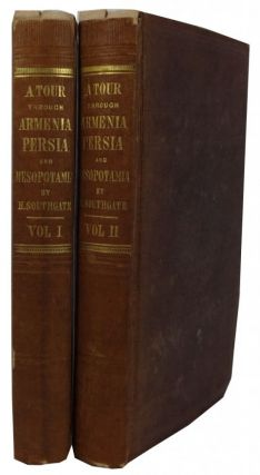 Narrative of a Tour through Armenia, Kurdistan, Persia and Mesopotamia, with an Introduction, and...