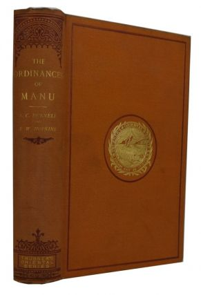 The Ordinances of Manu. Translated from the Sanskrit. With an Introduction by the Late Arthur...