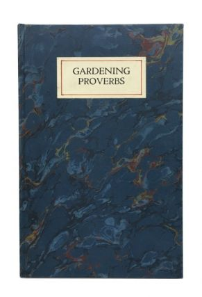 Gardening Proverbs Collected and Edited by Terry Berger