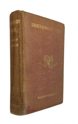 Innermost Asia: Travel & Sport in the Pamirs. Ralph P. Cobbold.