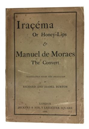 Iracema The Honey-Lips: A Legend of Brazil, by J. de Alencar [and with a separate title-page]...