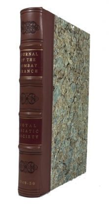 Journal of the Bombay Branch of the Royal Asiatic Society. Bound volume containing two early...