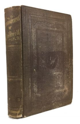 Autobiography of Charles Caldwell, M. D. with a Preface, Notes, and Appendix, by Harriot Warner....