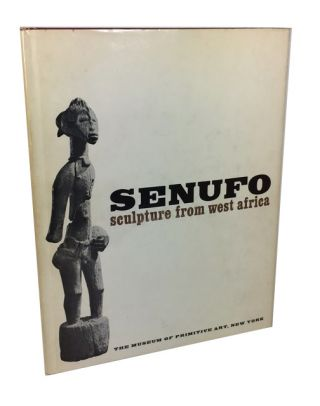 Senufo Sculpture from West Africa. Robert Goldwater