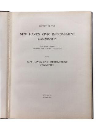 Report of the New Haven Civic Improvement Commission ... to the New Haven Civic Improvement Committee
